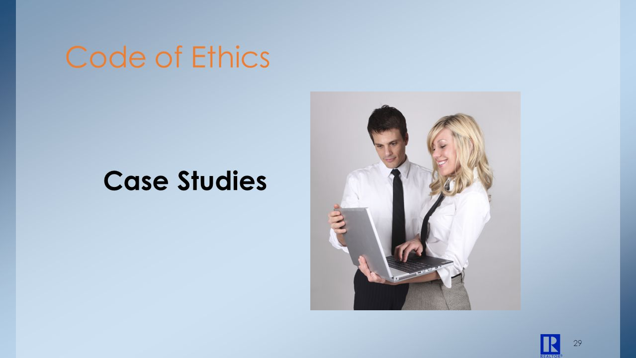 29 Case Studies Code of Ethics