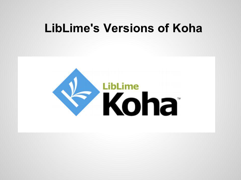 LibLime's Versions of Koha