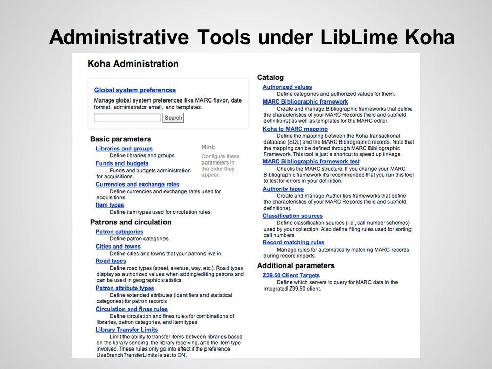 Administrative Tools under LibLime Koha