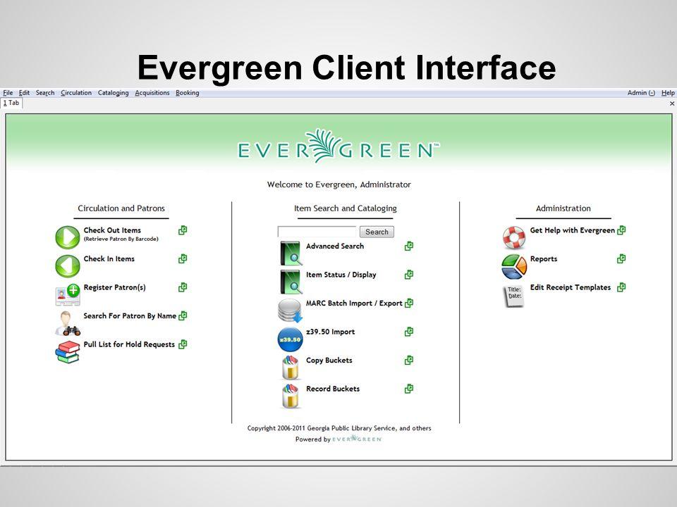 Evergreen Client Interface