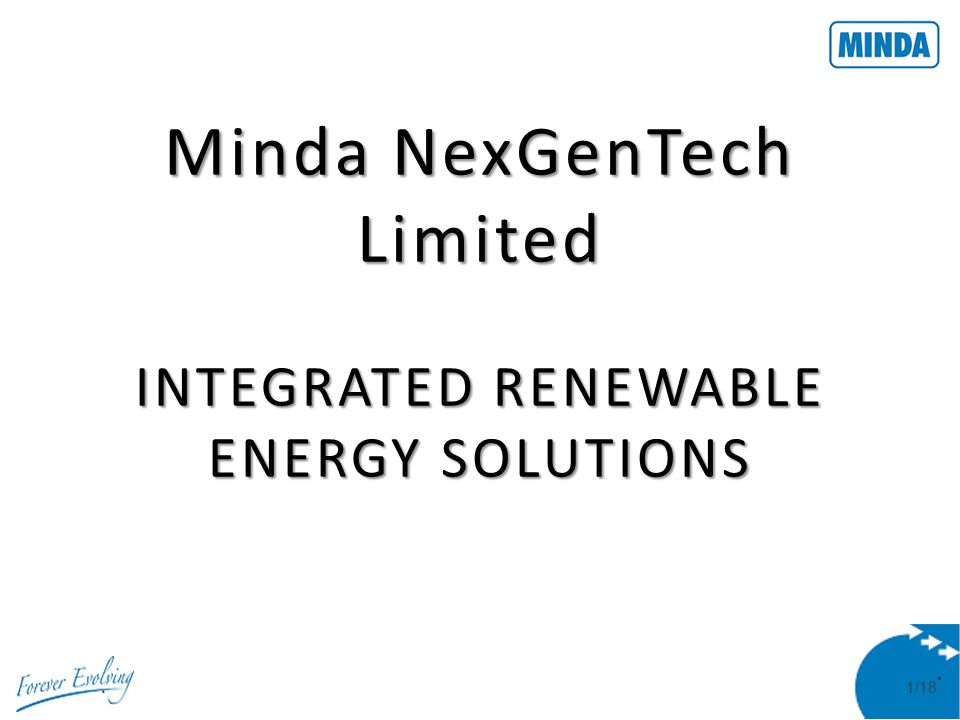 2/18 THE MINDA GROUP Set up in 1958 as an Ammeter manufacturing small scale unit Leading supplier of automotive components to almost all OE manufacturers in India today – 2/3/4 Wheelers, Commercial and Off-Road Vehicles OE suppliers to key global customers 26 manufacturing locations in India 2 Green Field Units in Indonesia, Vietnam.