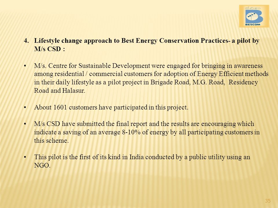4.Lifestyle change approach to Best Energy Conservation Practices- a pilot by M/s CSD : M/s.