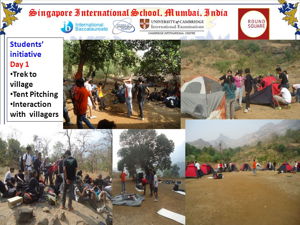 Singapore International School, Mumbai, India Students initiative Day 1 Trek to village Tent Pitching Interaction with villagers