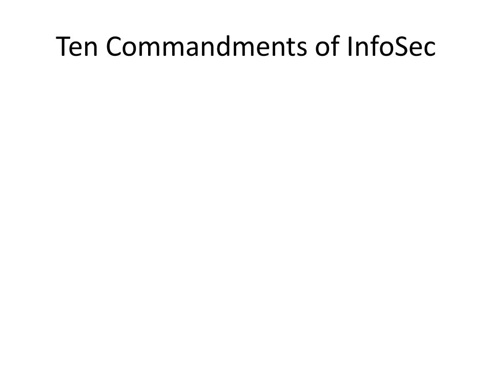 Ten Commandments of InfoSec