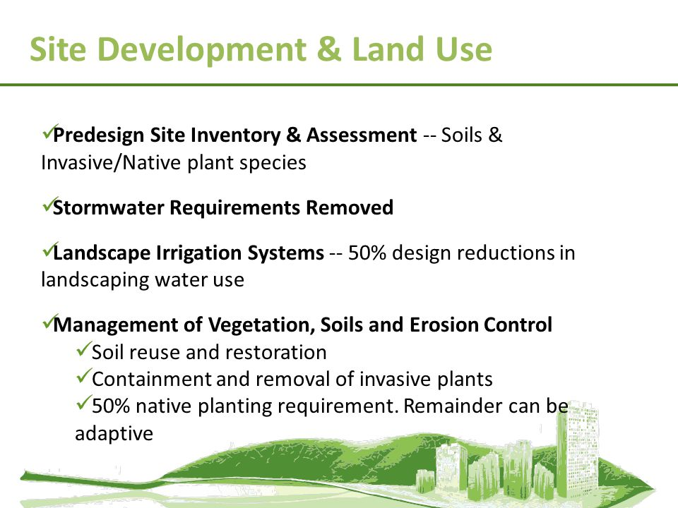 Predesign Site Inventory & Assessment -- Soils & Invasive/Native plant species Stormwater Requirements Removed Landscape Irrigation Systems -- 50% des