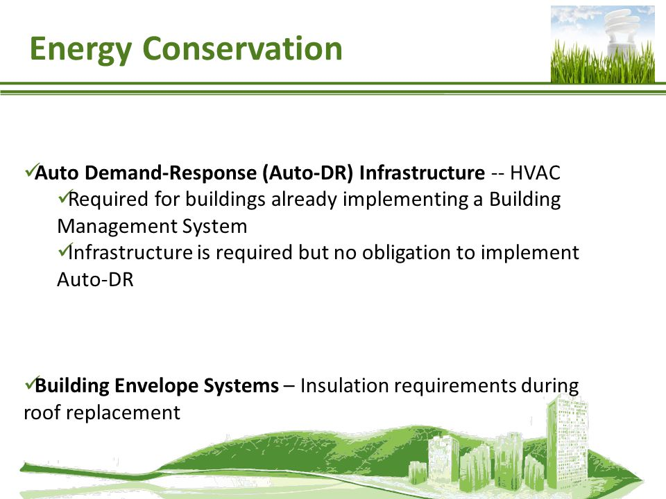 Auto Demand-Response (Auto-DR) Infrastructure -- HVAC Required for buildings already implementing a Building Management System Infrastructure is requi