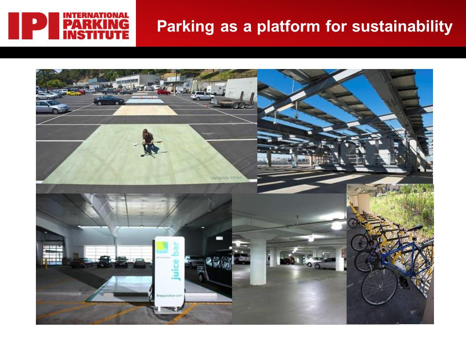 Parking as a platform for sustainability