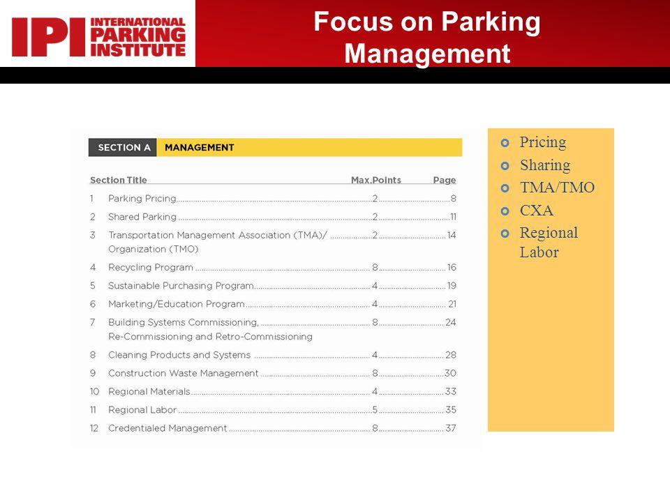 Focus on Parking Management Pricing Sharing TMA/TMO CXA Regional Labor