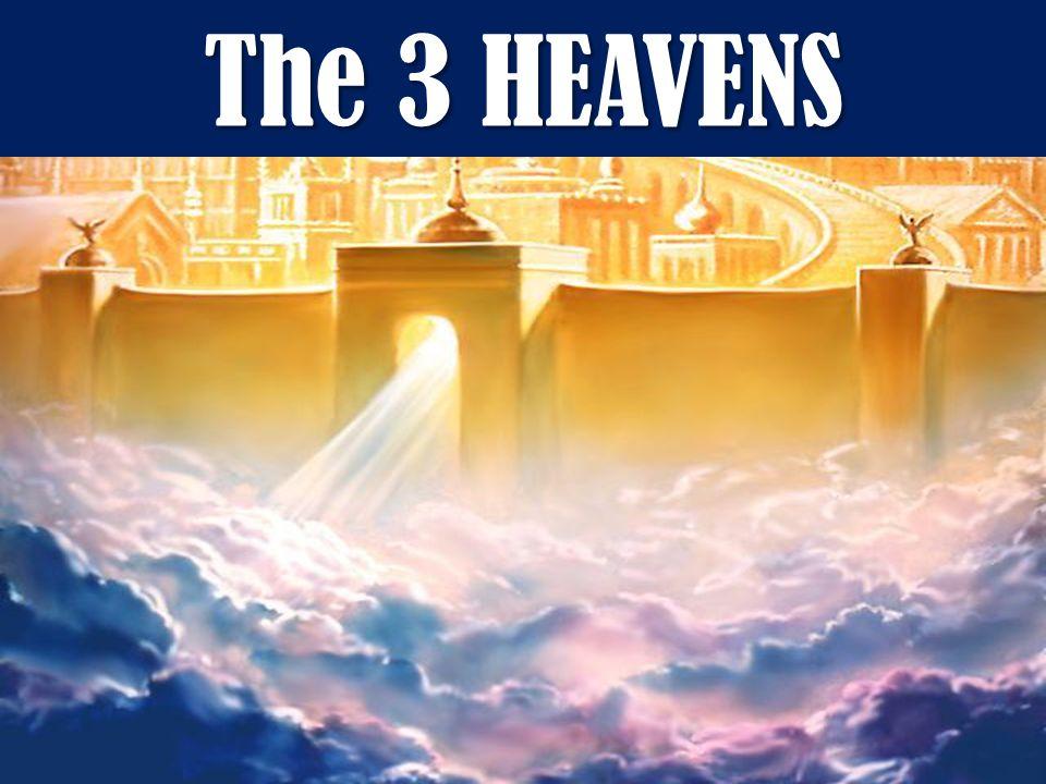 The 3 HEAVENS