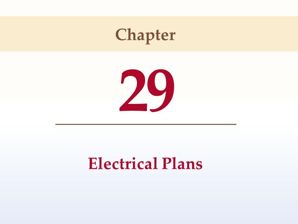 29 Electrical Plans Chapter