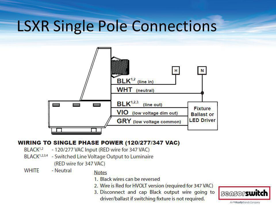 LSXR Single Pole Connections © 2013 Sensor Switch
