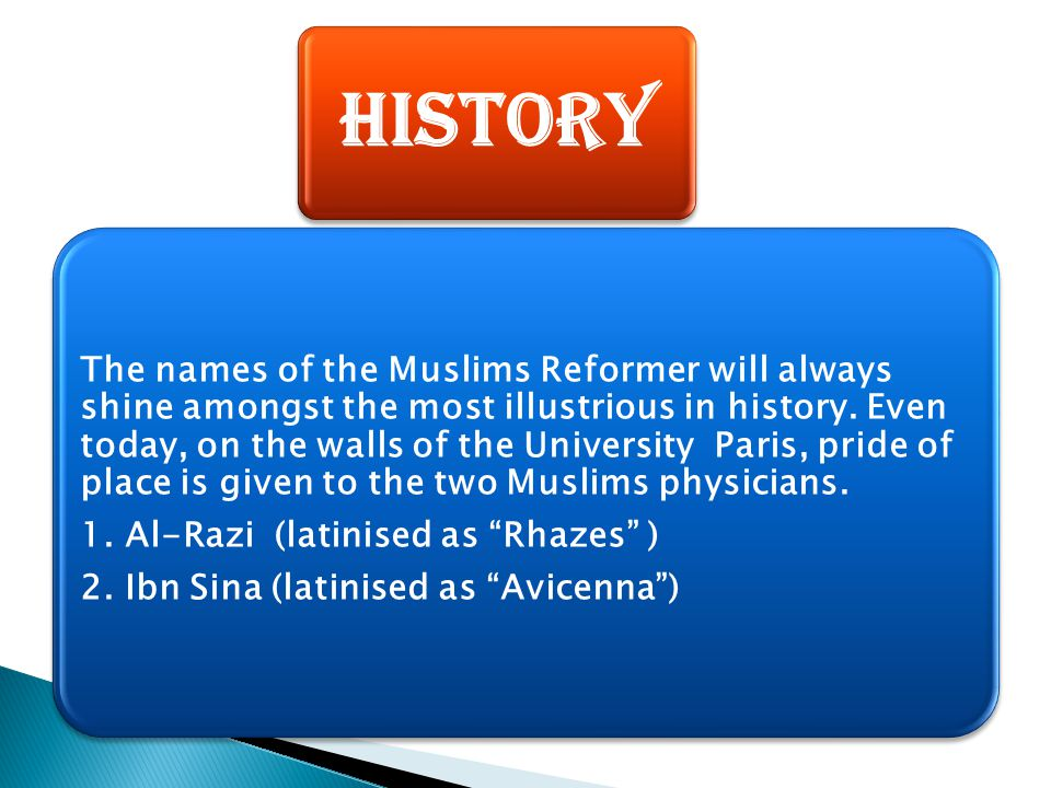 History The names of the Muslims Reformer will always shine amongst the most illustrious in history. Even today, on the walls of the University Paris,