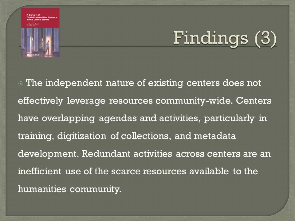 The independent nature of existing centers does not effectively leverage resources community-wide.