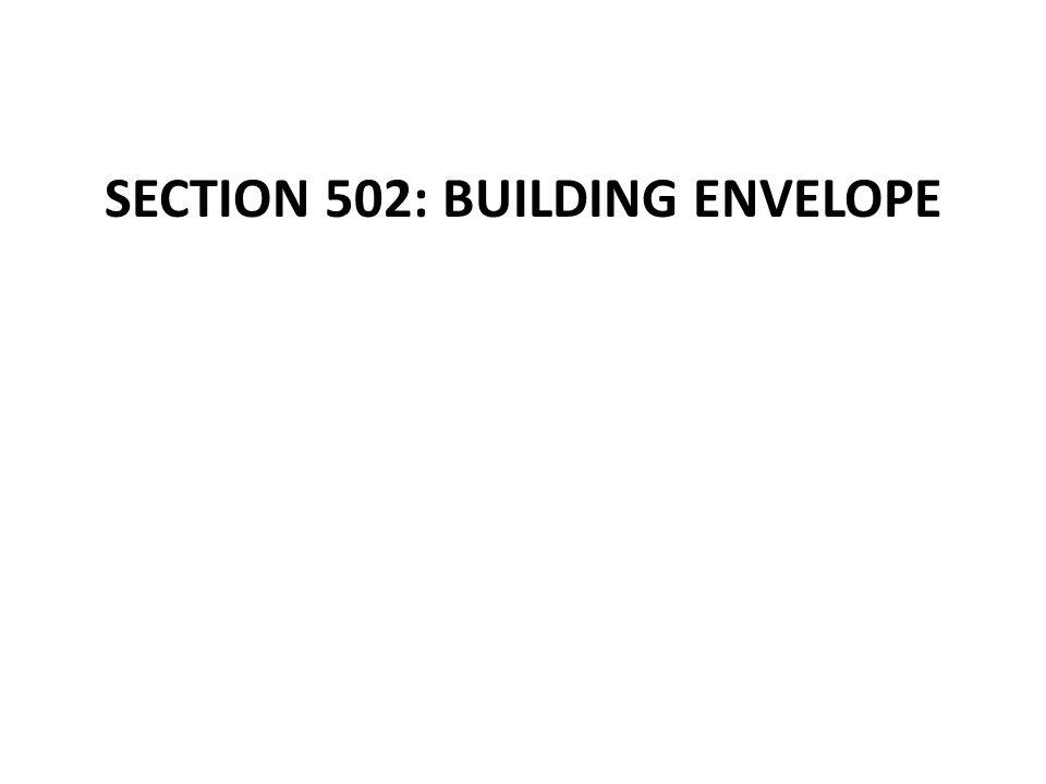 SECTION 502: BUILDING ENVELOPE