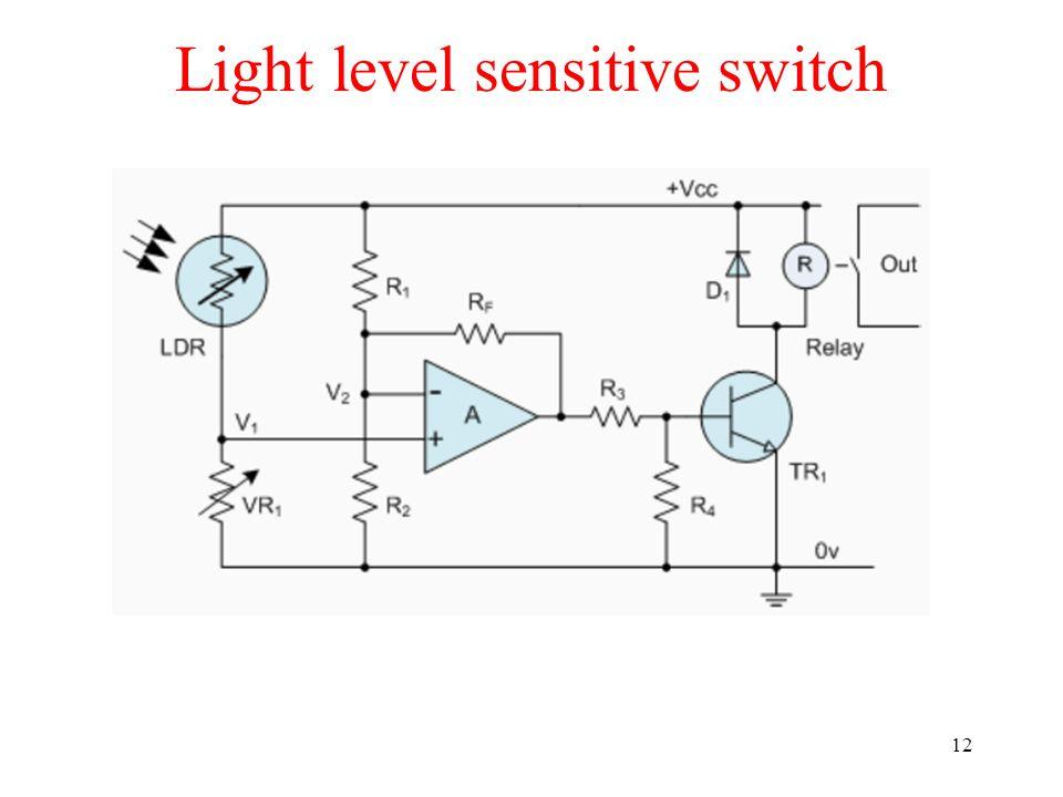 Light level sensitive switch 12