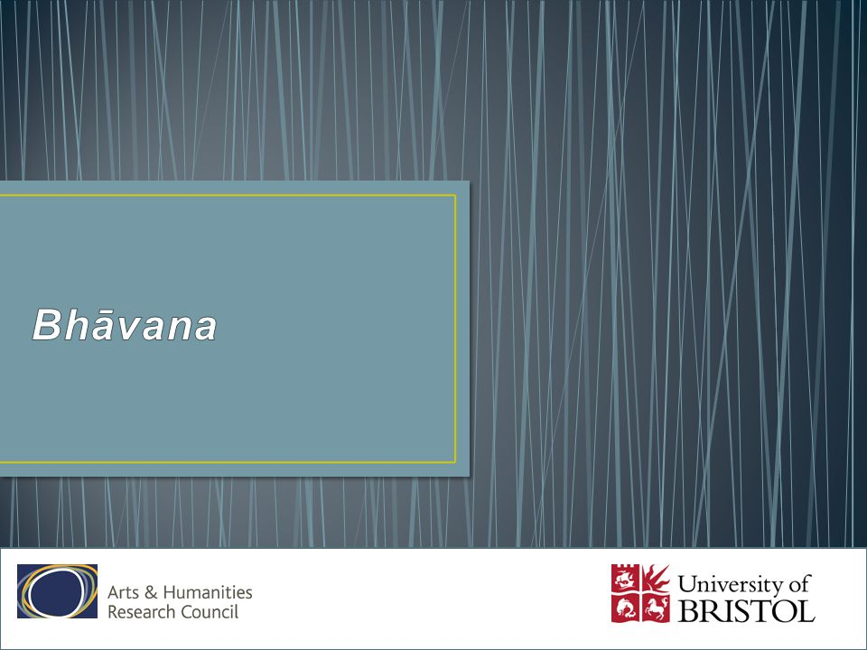Bhāvana refers to the cultivation and development of the individual.