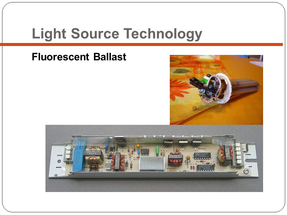 Light Source Technology Fluorescent Ballast