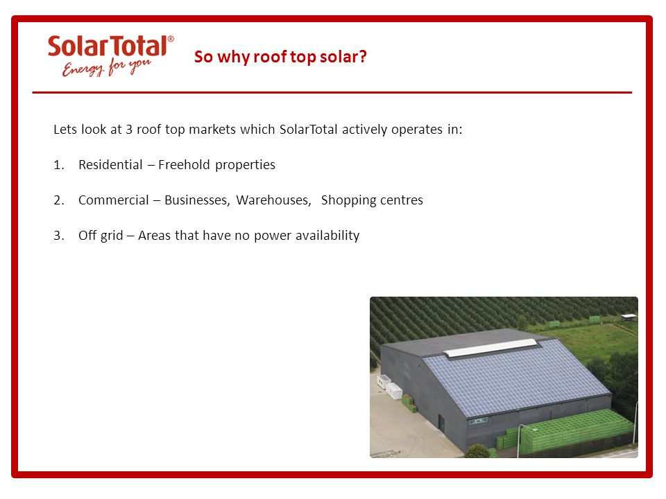 So why roof top solar.