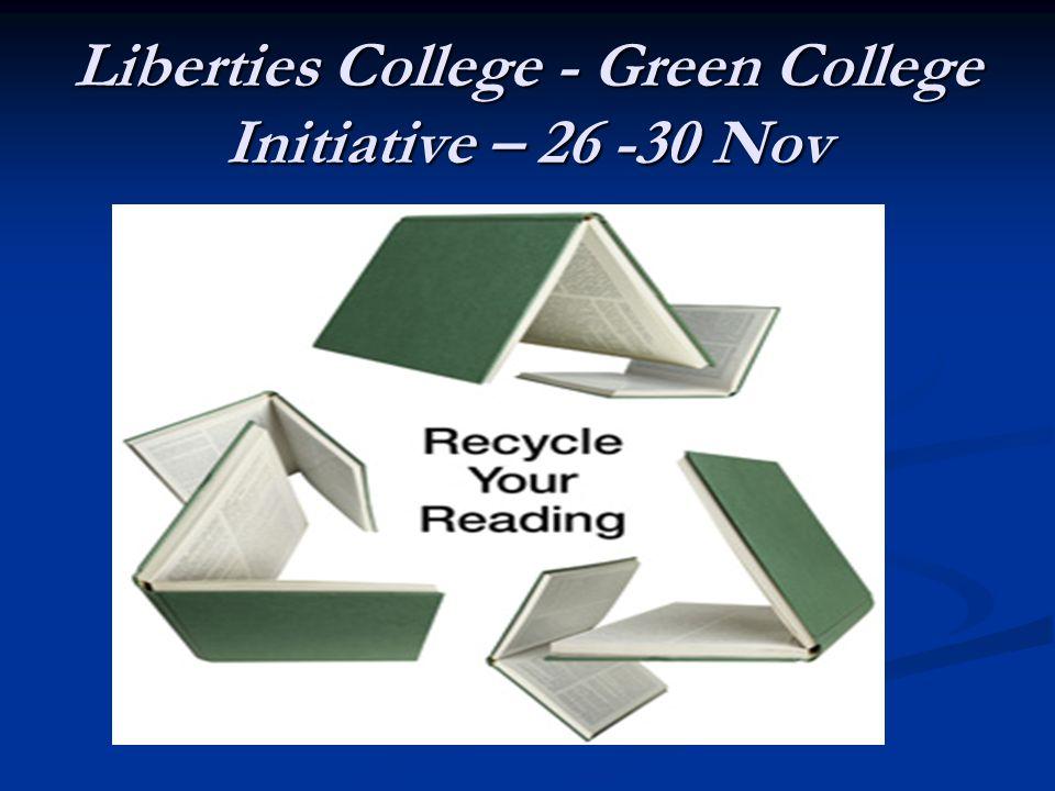 Liberties College - Green College Initiative – 26 -30 Nov