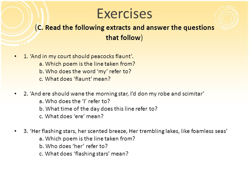 Exercises ( C.Read the following extracts and answer the questions that follow ) 1.