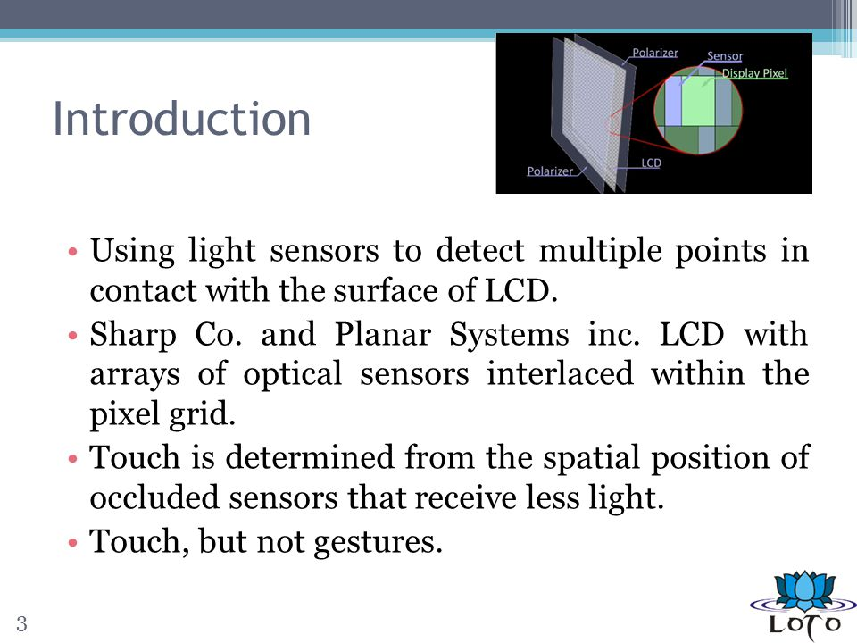 Conclusions Inspire the inclusion of features to light sensing displays.