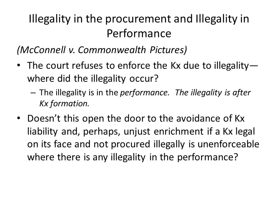 Illegality in the procurement and Illegality in Performance (McConnell v.