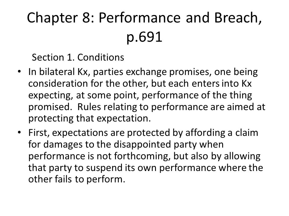 Chapter 8: Performance and Breach, p.691 Section 1.