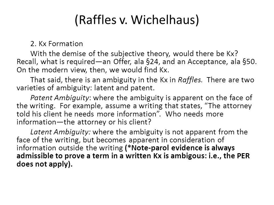 (Raffles v. Wichelhaus) 2.