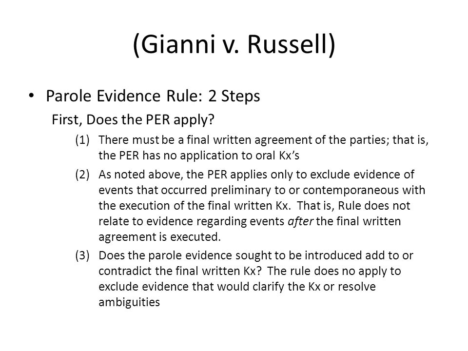 (Gianni v. Russell) Parole Evidence Rule: 2 Steps First, Does the PER apply.