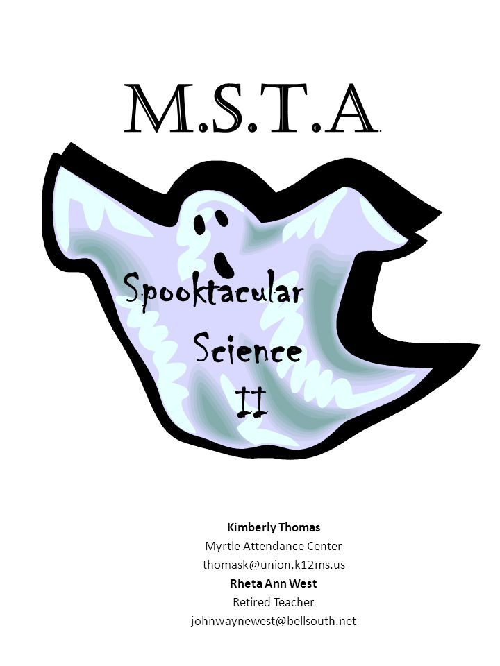 Kimberly Thomas Myrtle Attendance Center Rheta Ann West Retired Teacher Spooktacular Science II M.S.T.A.