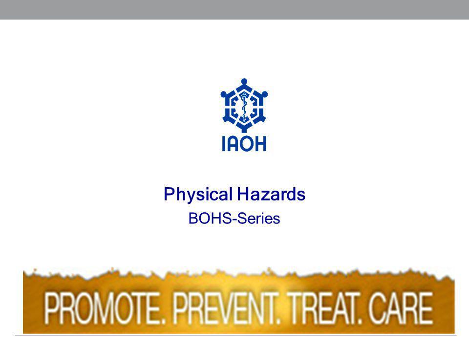 Physical Hazards BOHS-Series