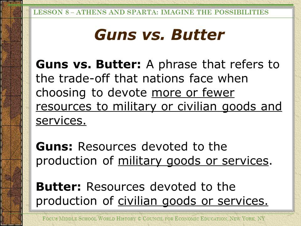 Guns vs.Butter Guns vs.