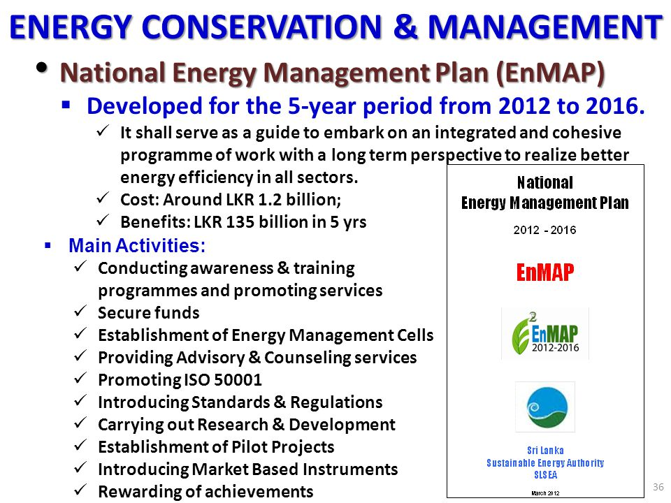 National Energy Management Plan (EnMAP) National Energy Management Plan (EnMAP) Developed for the 5-year period from 2012 to 2016. It shall serve as a
