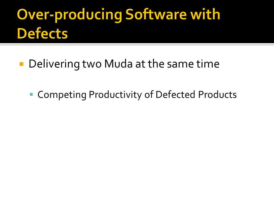 Delivering two Muda at the same time Competing Productivity of Defected Products