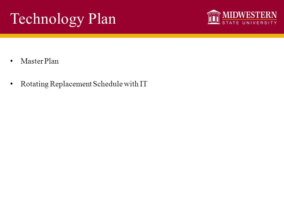 Technology Plan Master Plan Rotating Replacement Schedule with IT