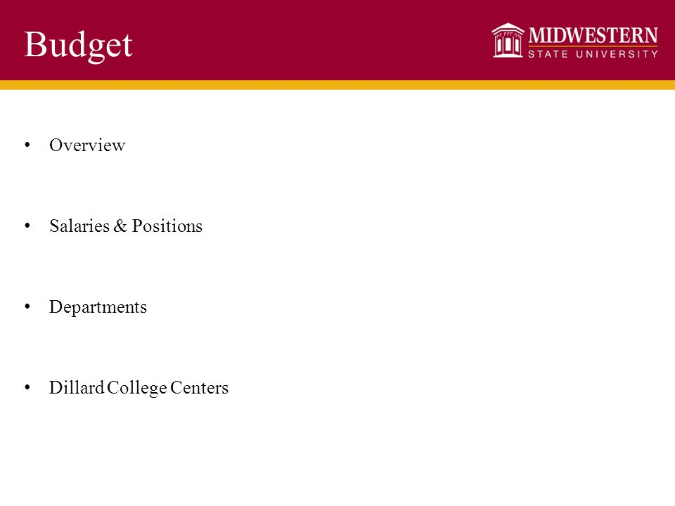 Budget Overview Salaries & Positions Departments Dillard College Centers