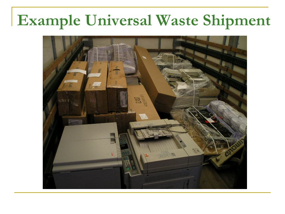 Example Universal Waste Shipment