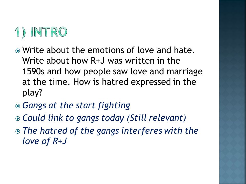 Write about the emotions of love and hate.