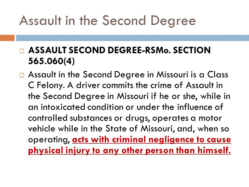Assault in the Second Degree ASSAULT SECOND DEGREE-RSMo.