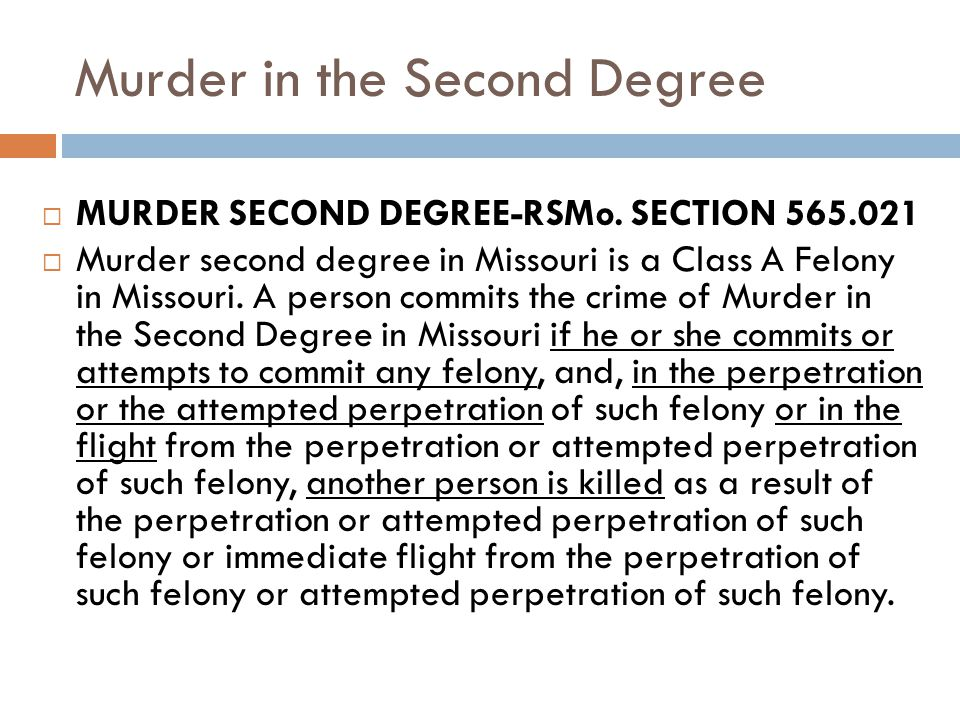 Murder in the Second Degree MURDER SECOND DEGREE-RSMo.