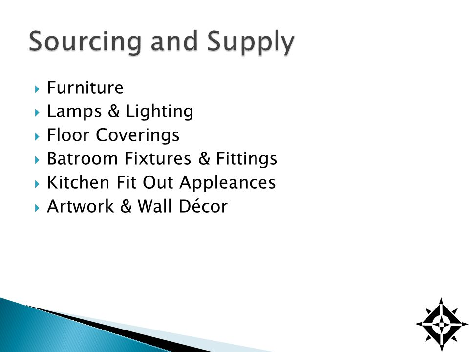Individually designed furniture Sourced from a wide range of manufacturers