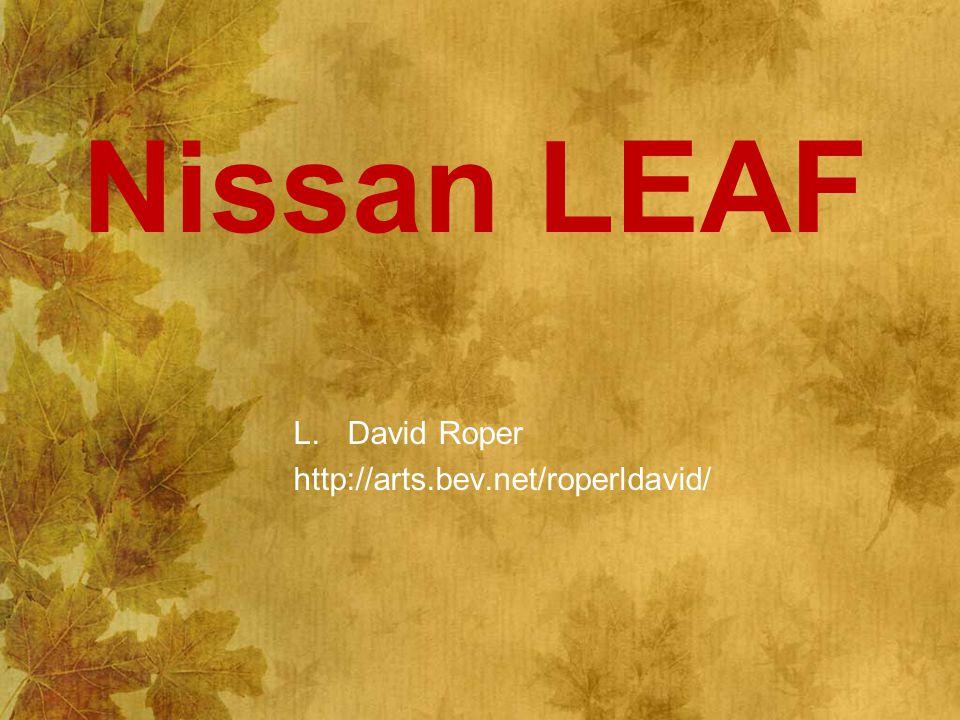 Nissan LEAF L.David Roper http://arts.bev.net/roperldavid/