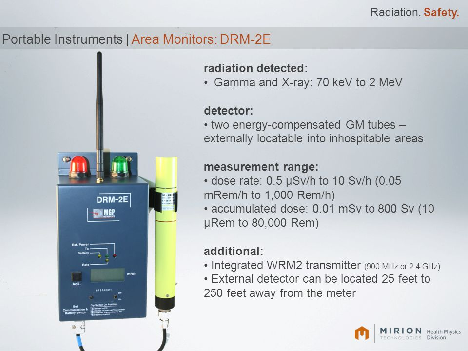 Radiation. Safety. Portable Instruments | Area Monitors: DRM-2E radiation detected: Gamma and X-ray: 70 keV to 2 MeV detector: two energy-compensated