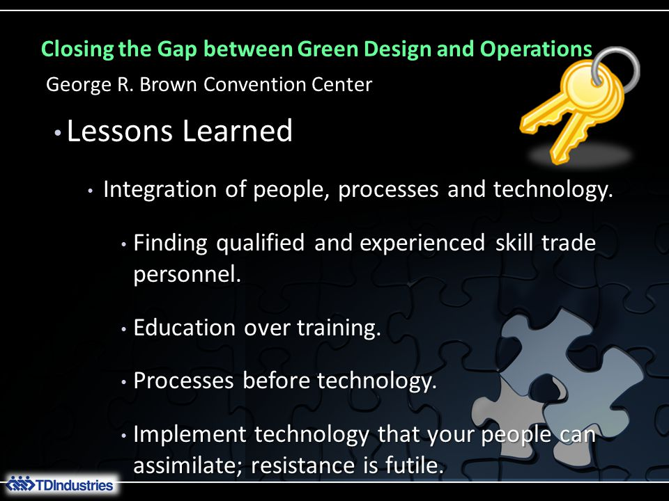 Closing the Gap between Green Design and Operations George R.