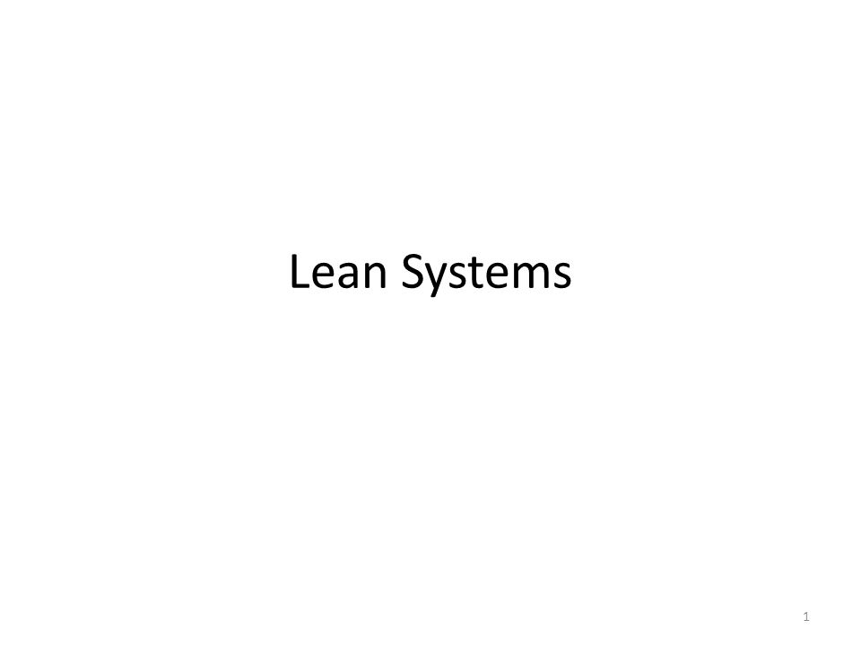 Lean Systems 1