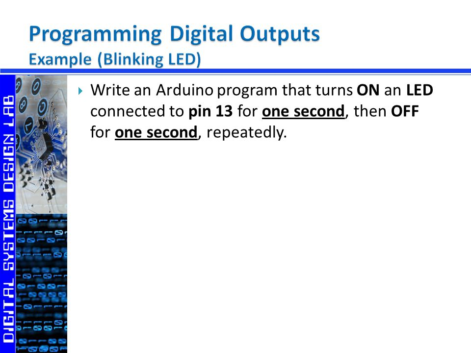 Write an Arduino program that turns ON an LED connected to pin 13 for one second, then OFF for one second, repeatedly.