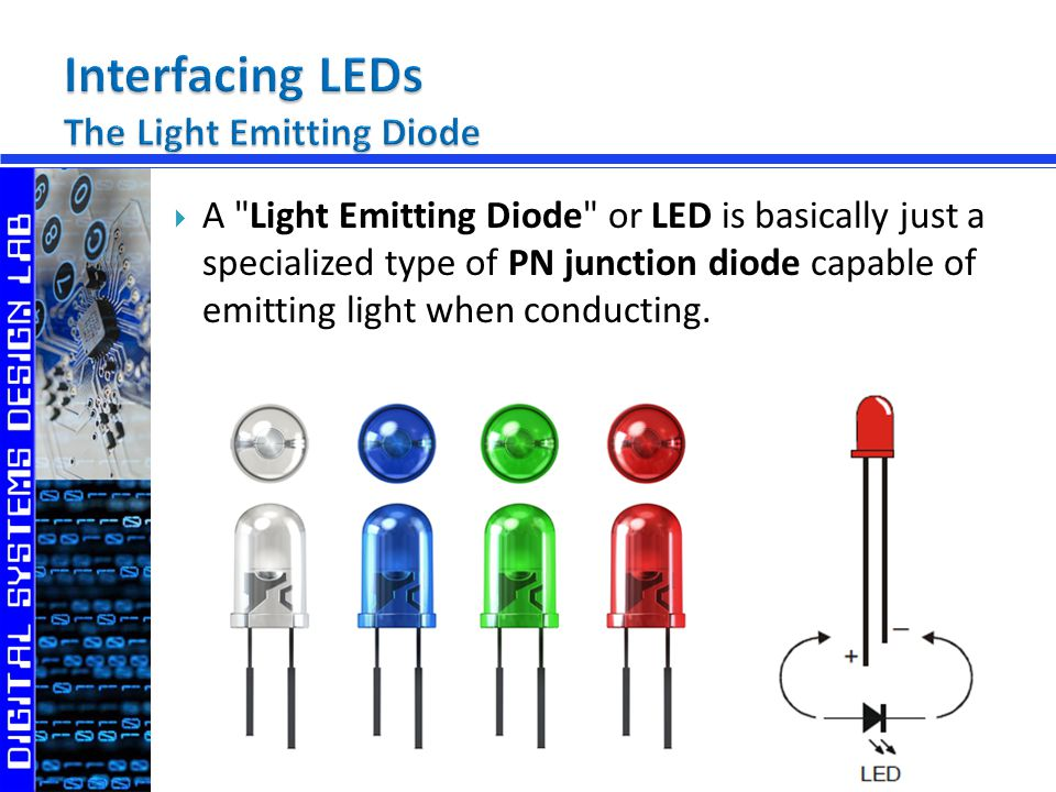 LED is an important output device for visual indication in embedded systems: Status indicator lamps (e.g.