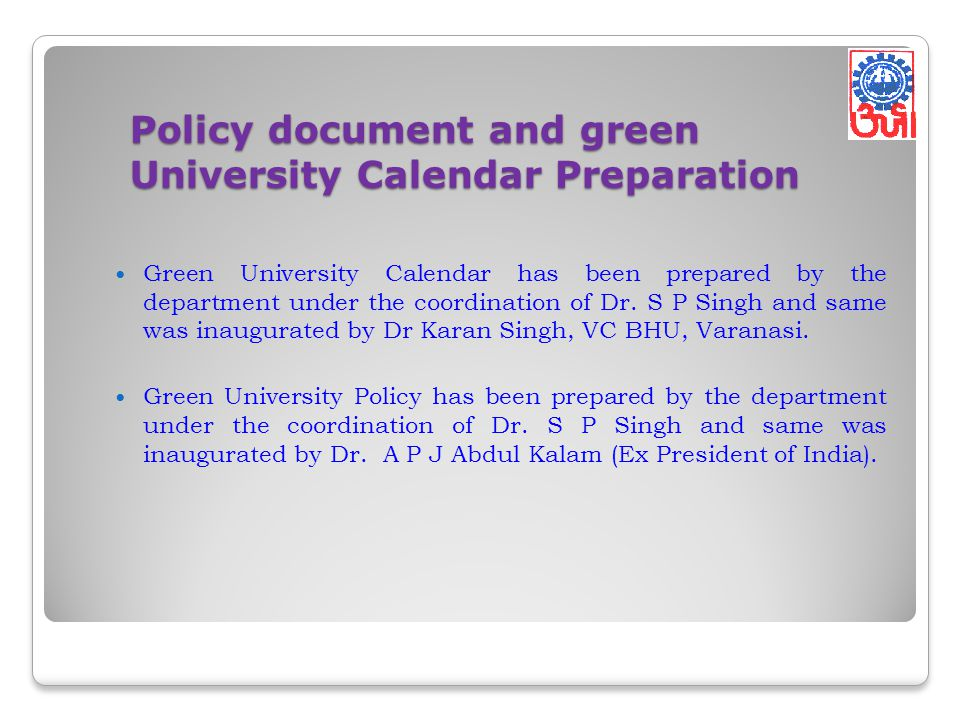Policy document and green University Calendar Preparation Green University Calendar has been prepared by the department under the coordination of Dr.