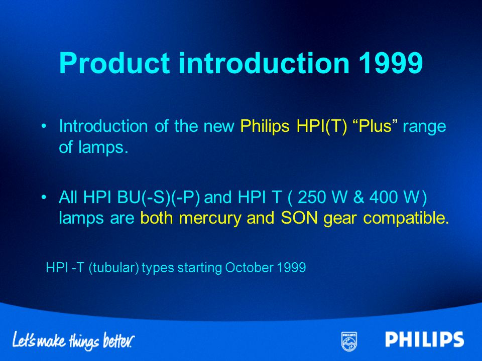 Questions and Answers Q1.Are Philips HPI(T) Plus lamps compatible both on mercury and sodium gear .