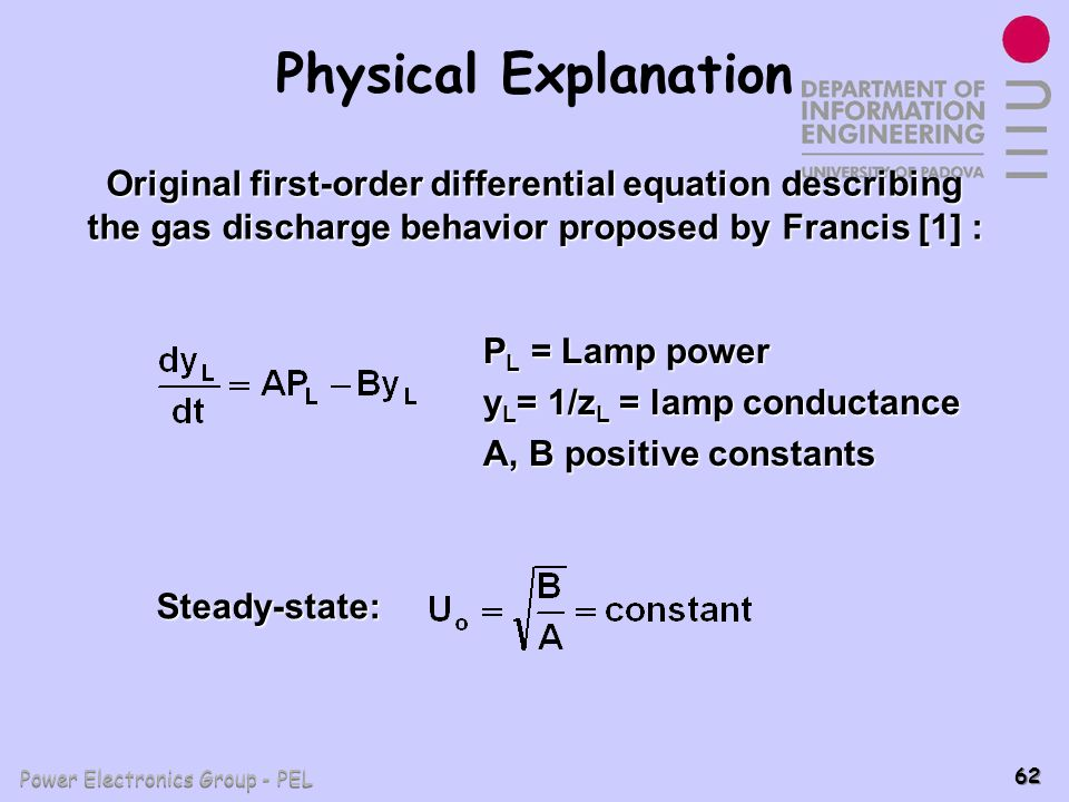 Power Electronics Group - PEL 62 Physical Explanation Original first-order differential equation describing the gas discharge behavior proposed by Fra